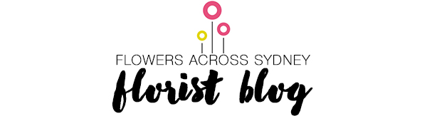 All Things Flowers Blog by Sydney Florists Flowers Across Sydney